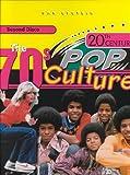 The Seventies, Dan Epstein, 079106087X