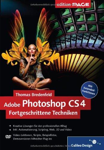 Adobe Photoshop CS4 – Fortgeschrittene Techniken (Galileo Design) Gebundenes Buch – Juni 2009 Thomas Bredenfeld 3836212374 Anwendungs-Software Computers / General