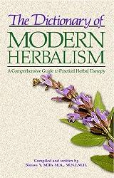 Dictionary of Modern Herbalism