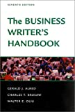 The Business Writer's Handbook, Gerald J. Alred and Charles T. Brusaw, 0312309228
