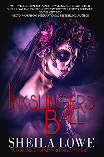 Inkslingers Ball (Forensic Handwriting Mystery Book 5)