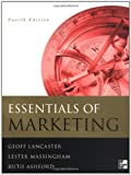 Essentials of Marketing, Geoffrey A. Lancaster and Lester Massingham, 0077098609