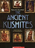 The Ancient Kushites, Liz Sonneborn, 0531168476