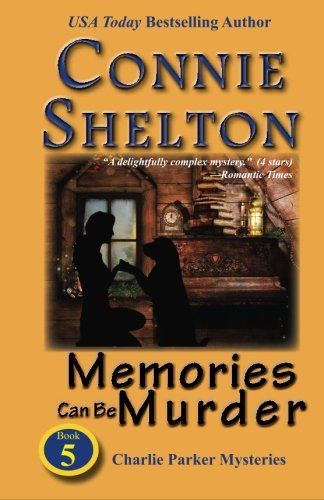 Memories Can Be Murder: The Fifth Charlie Parker Mystery (Charlie Parker Mysteries)