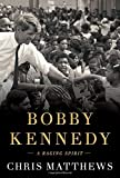Book cover image for Bobby Kennedy: A Raging Spirit