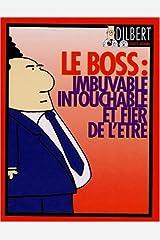Le boss : imbuvable, intouchable et fier de l'être Board book