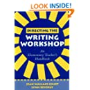 Directing the Writing Workshop: An Elementary Teacher's Handbook (Solving Problems in the Teaching of Literacy)