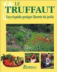 Le Truffaut, nouvelle édition par Patrick Mioulane