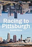 Racing to Pittsburgh by Donald Hricik front cover