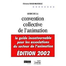 GUIDE DE LA CONVENTION COLLECTIVE DE L'ANIMATION 2EME EDITION