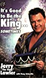 Its Good to Be the King...Sometimes (World wrestling entertainment)