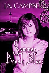 Summer Break Blues (Clanless Series Book 2)