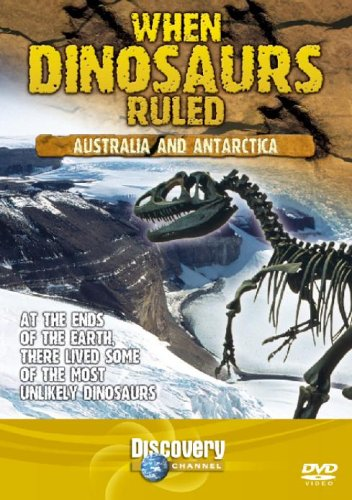 When Dinosaurs Ruled - Australia and Antarctica [Import anglais]