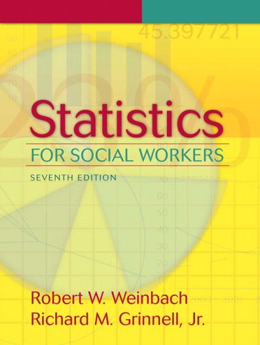 Statistics for Social Workers (7th Edition)
