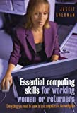 Essential Computing Skills for Working Women or Returners, Jackie Sherman, 1845280547