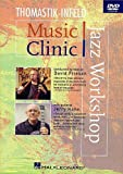 Thomastik-Inkfeld: Music Clinic -  Jazz Workshop