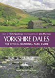 Yorkshire Dales: The Official National Park Guide