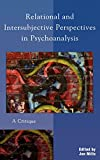 img - for Relational and Intersubjective Perspectives in Psychoanalysis: A Critique book / textbook / text book