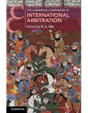 The Cambridge Companion to International Arbitration
