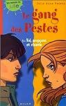 Gang des pestes, tome 3 : Vol, soupçons et zizanie par Peters