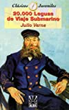 20,000 Leguas de Viaje Submarino/20,000 Leagues Under The Sea (Coleccion Clasicos Juveniles) (Spanish Edition)