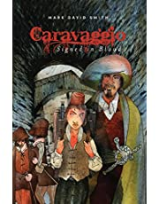 Caravaggio: Signed in Blood