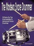 The Modern Snare Drummer, Ronald Spagnardi, 063400171X