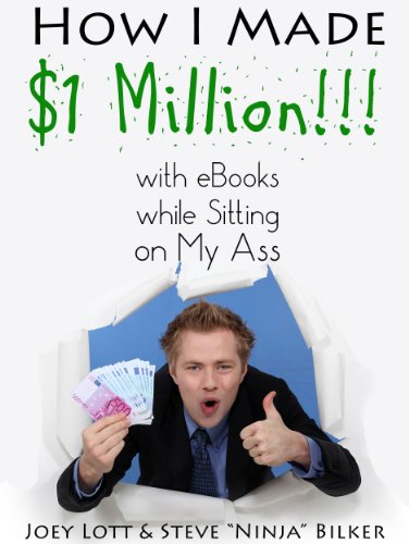 How I Made $1 Million with eBooks while Sitting on My Ass