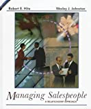 Managing Salespeople : A Relationship Management Approach, Hite, Robert E. and Johnston, Wesley J., 031406432X