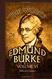 The Works of Edmund Burke : In Nine Volumes, Burke, Edmund, 1421208369