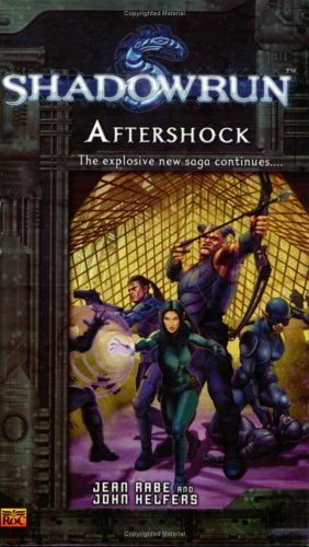 Shadowrun #5: Aftershock A Shadowrun Novel -  Jean Rabe, Mass Market Paperback