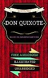 Don Quixote: By Miguel de Cervantes & Illustrated (An Audiobook Free!)
