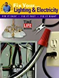 Lighting and Electricity, Time-Life Books Editors, 0737003006