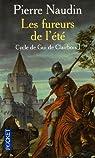Cycle de Gui de Clairbois, tome 1 : Les fureurs de l'été par Naudin