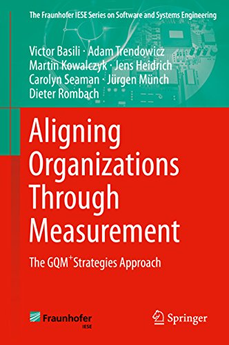 Download Aligning Organizations Through Measurement: The GQM+Strategies Approach (The Fraunhofer IESE Series on Software and Systems Engineering) Pdf
