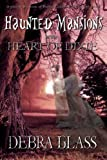 Haunted Mansions in the Heart of Dixie, Debra Glass, 1466436158