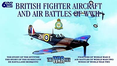 War File: British Fighter Aircraft and Air Battles of WWII [Region 2]