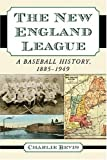 The New England League, Charlie Bevis, 0786431598