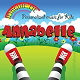 Imagine Me - Personalized just for Annabelle - Pronounced ( Ann-Ah-Bell )