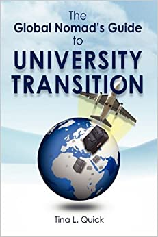 The Global Nomad's Guide to University Transition by Tina L. Quick (2010-06-01)