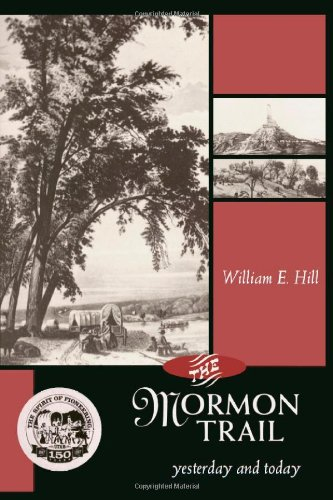 Mormon Trail, The: Yesterday and Today