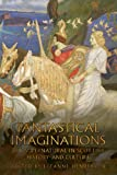 Fantastical Imaginations : The Supernatural in Scottish History and Culture, , 190656602X