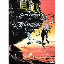 SURVIVANTS ATLANTIQUE PREUVE PAR 3