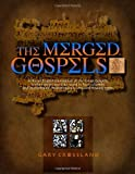 The Merged Gospels, Soma Communications, 0983126003