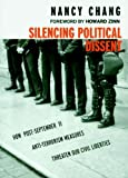 Silencing Political Dissent, Nancy Chang, 1583224947