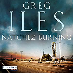 Natchez Burning (Natchez 1) [German Edition] Audiobook