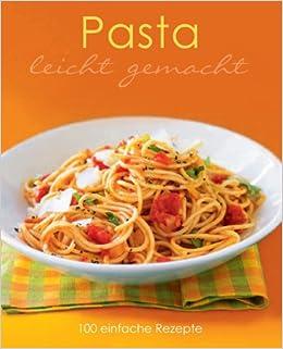 Rezepte pasta leicht