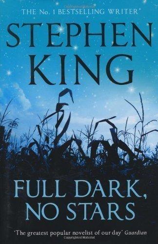Full Dark, No Stars of King, Stephen 1st (first) Scribner Hardc Edition on 09 November 2010