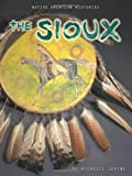 The Sioux, Michelle Levine, 0822528649
