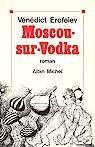 Moscou-sur-Vodka par Erofeiev ()